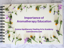 Importance of Aromatherapy Education
