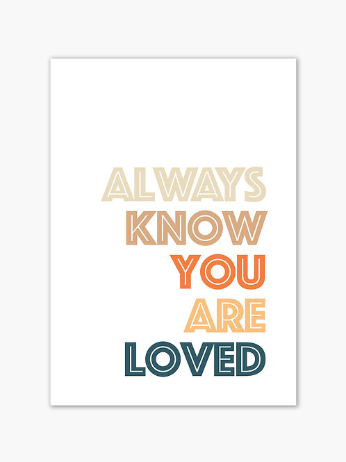 You Are Loved Print - White
