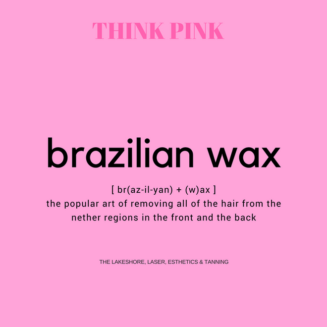There's a Brazilian Reasons to Get Waxed!