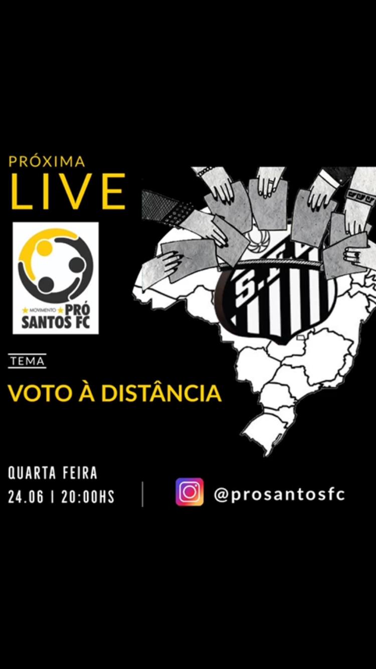 Requerimento e live PróSantosFC sobre voto à distância