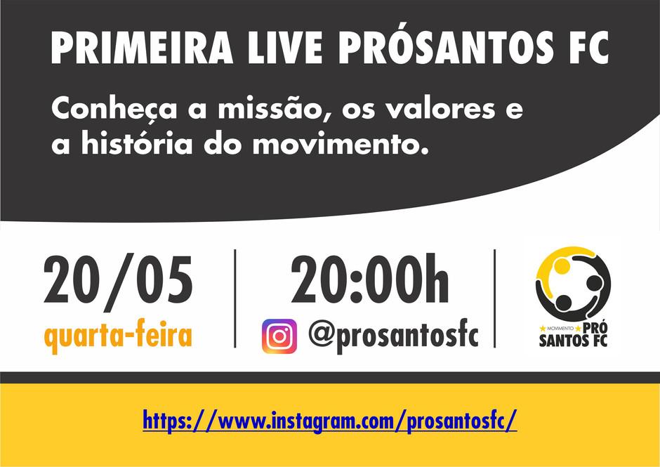 Primeira live PRÓSANTOS FC abordará missão, valores e história do movimento
