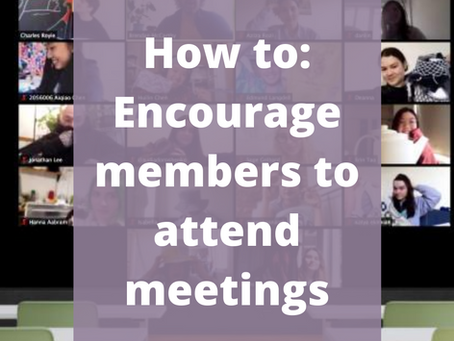 How to: Encourage members to attend meetings