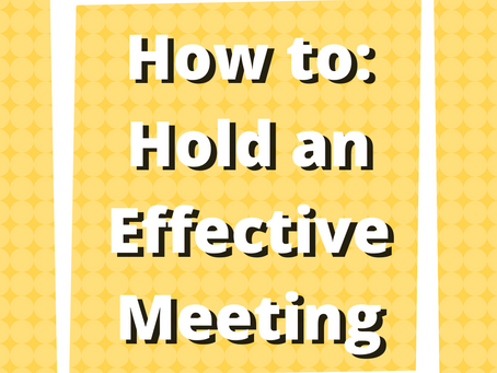 How to: Hold an Effective Meeting