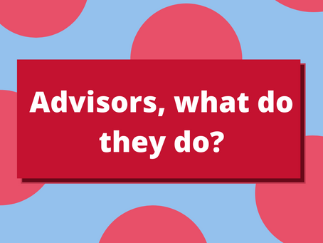 Advisors, what do they do?