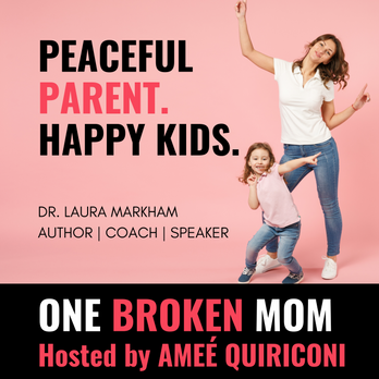Peaceful Parent, Happy Kids with Dr. Laura Markham