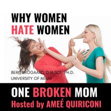 Why Women Hate Women with Berit Brogaard