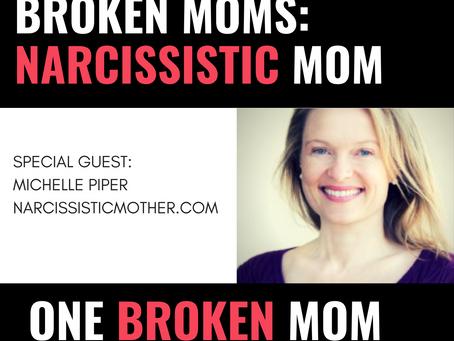 One Broken Mom: Narcissistic Moms