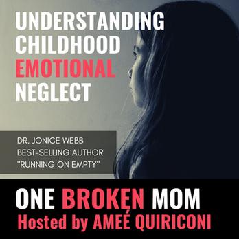 Understanding Childhood Emotional Neglect