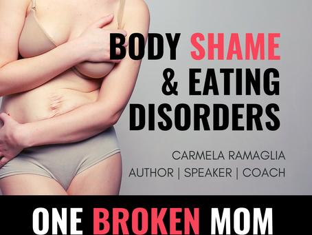 Body Shame & Eating Disorders with Carmela Ramaglia