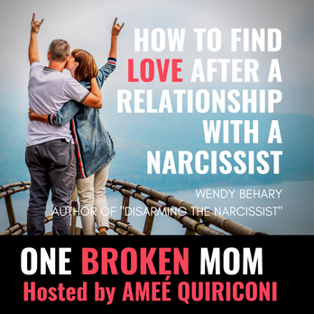 How to Find Love After A Relationship With a Narcissist with Wendy Behary