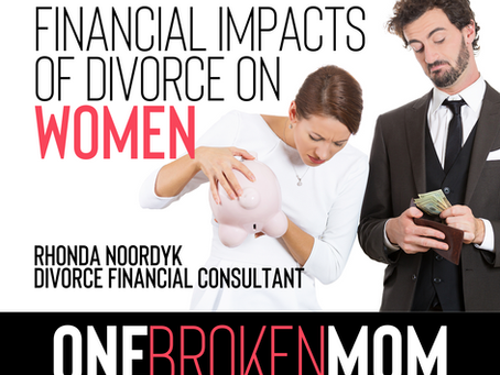 Financial Impacts of Divorce on Women with Rhonda Noordyk