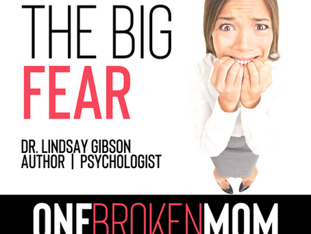 The Big Fear with Lindsay Gibson