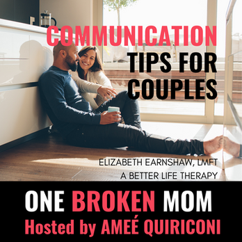 Communication Tips for Couples with Elizabeth Earnshaw