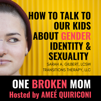How to Talk to Our Kids About Gender Identity & Sexuality