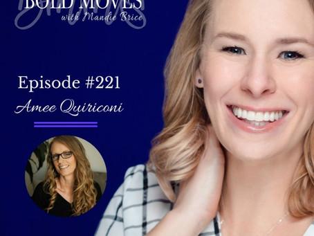 Bold Moves Podcast | Ameé Quiriconi