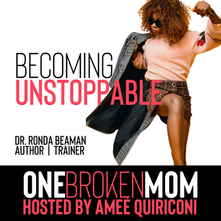 Becoming Unstoppable with Dr. Ronda Beaman