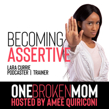 Becoming assertive with lara currie