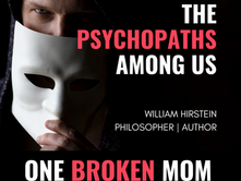 The Psychopaths Among Us with William Hirstein