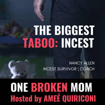 The Biggest Taboo: Incest with Nancy Allen