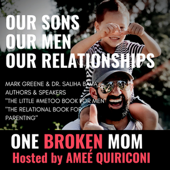Our Sons, Our Men, Our Relationships