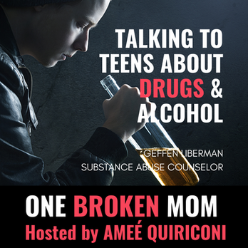 Talking to Teens About Drugs & Alcohol with Geffen Liberman