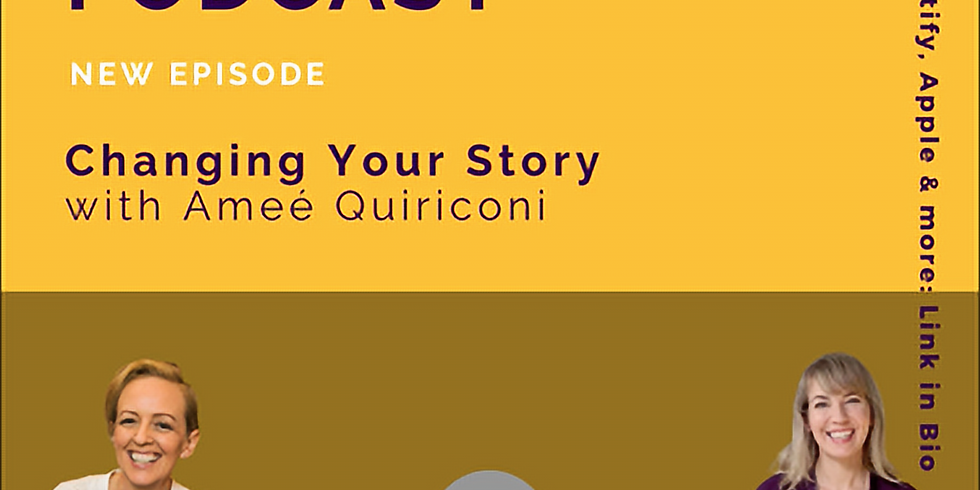 Mindscaping Podcast   Changing Your Story with Ameé Quiriconi