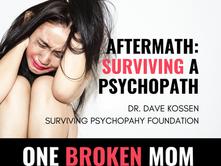 Aftermath: Surviving a Psychopath