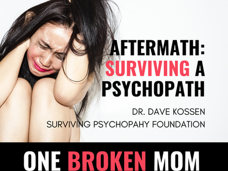Aftermath: Surviving a Psychopath