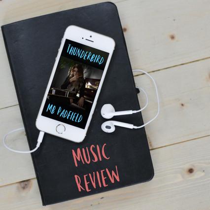 Music Review: Thunderbird // MB Padfield