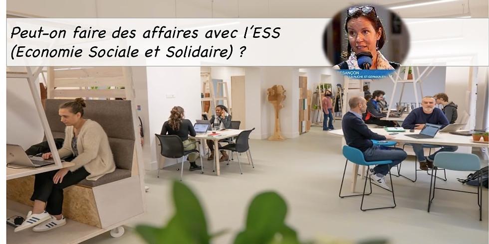 Peut-on aire des affaires avec l'ESS (Economie Sociale et Solidaire) ?