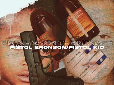 Review : Pistol Bronson & Pistol Kid // Pistol Gang: The Mixtape