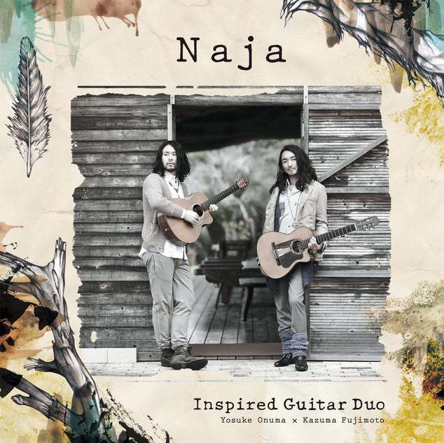 Inspired Guitar Duo  Yosuke Onuma × Kazuma Fujimoto  <Naja>