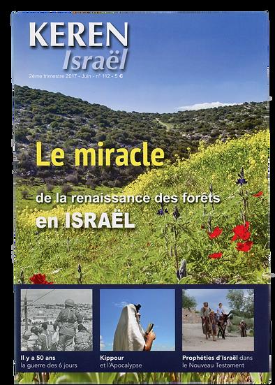 Keren n°112 : Le miracle de la renaissance des forêts en Israël