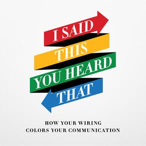 Resource Highlight: I Said This; You Heard That