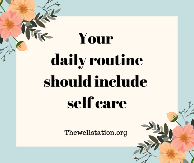 Daily Routine - Self Care