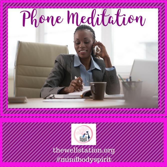 Phone Meditation