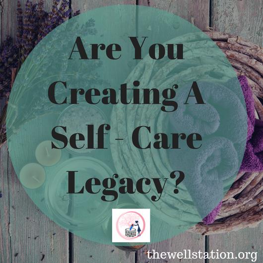 Self-Care Legacy