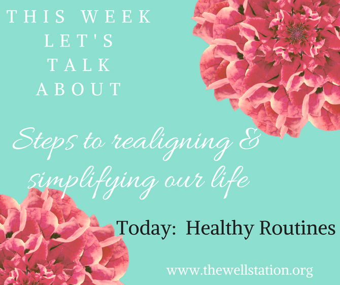 Healthy Routines