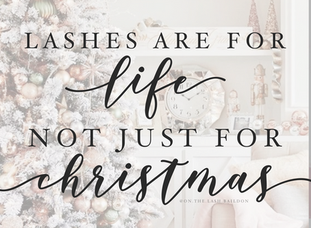 Lashes Are For Life, Not Just For Christmas