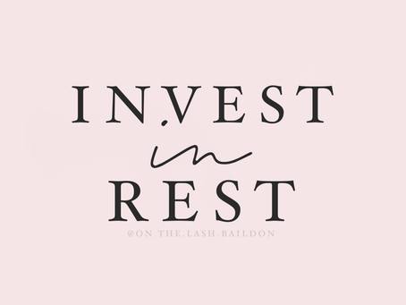 Invest In Rest - My Top Tips