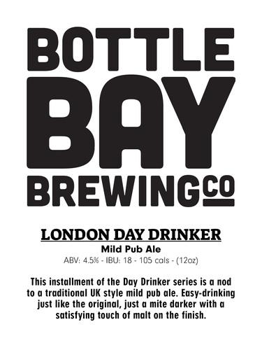 Bottle Bay Brewing Co - London Day Drinker