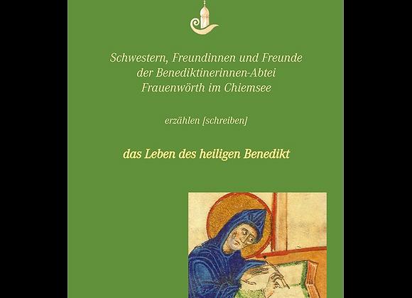 Das Leben des heiligen Benedikt