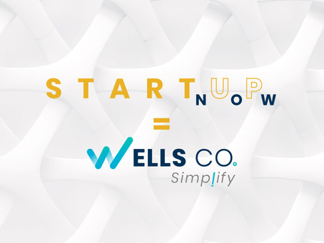 STARTUP NOW = WELLSCO. SIMPLIFY