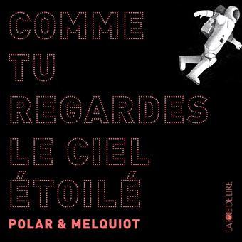 Le nouveau livre-disque de Polar et Melquiot: Une offre de pure sérénité.