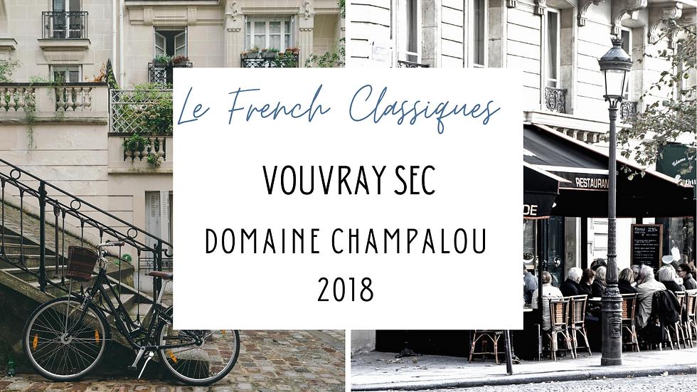 Vouvray Sec, Domaine Champalou, Loire, 2018