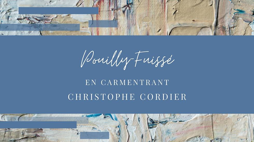 """Pouilly Fuisse """"En Carmentrant"""" Domaine Christophe Cordier 2016"""