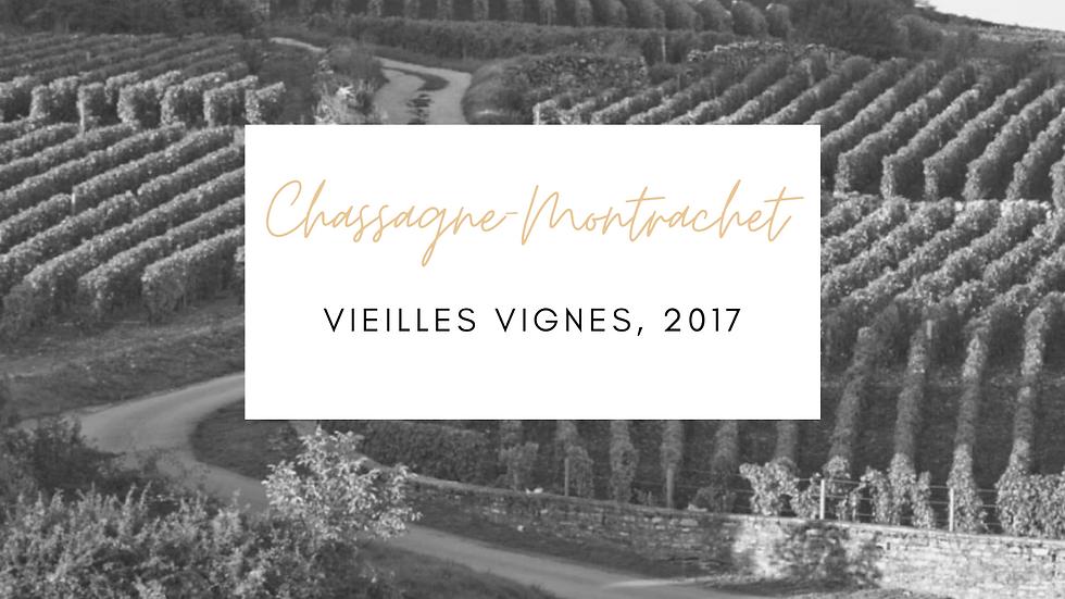 """Chassagne Montrachet, """"Vieilles Vignes"""", Domaine Guy Amiot et Fils, 2017"""