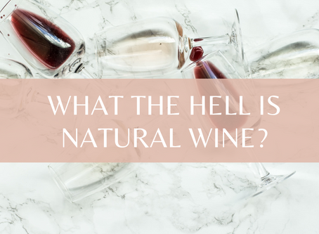What the hell is natural wine?