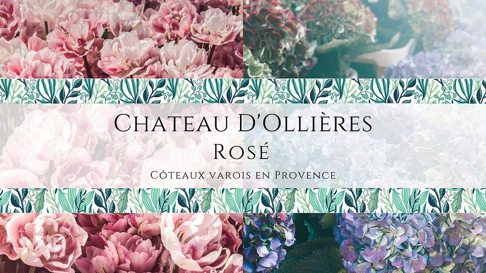 Chateau D'Ollieres Rosé, Provence, 2019
