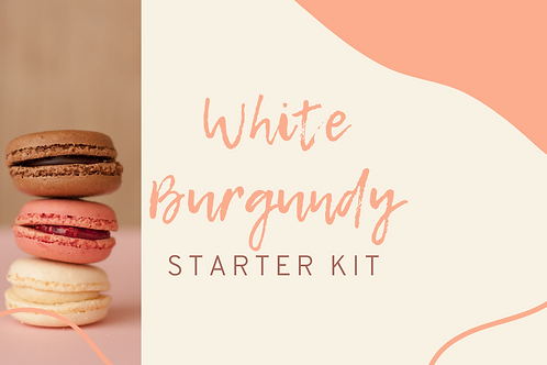 "White Burgundy ""Starter Kit"""